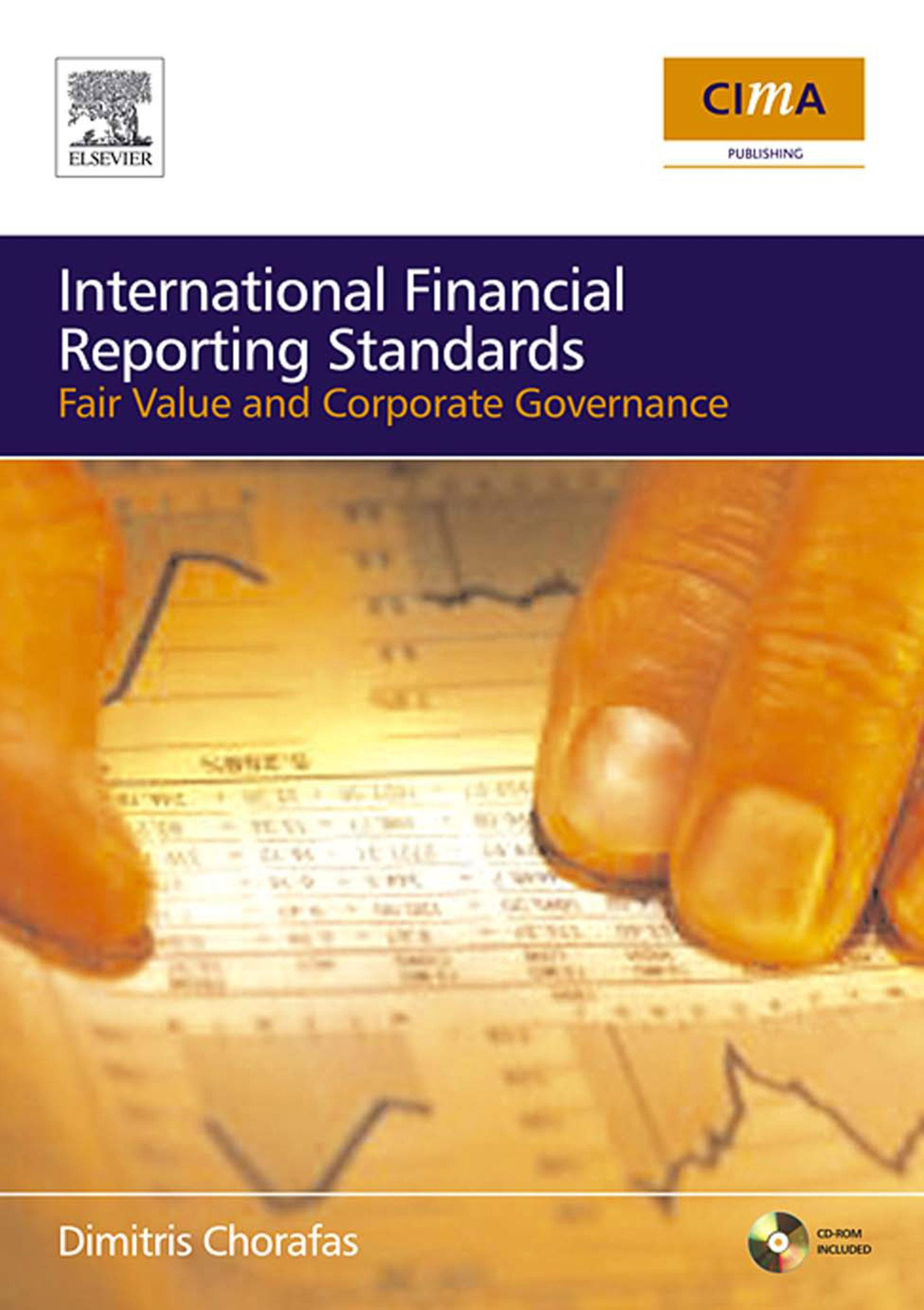 IFRS, Fair Value and Corporate Governance: The Impact on Budgets, Balance Sheets and Management Accounts EB9780080461663