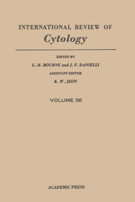 INTERNATIONAL REVIEW OF CYTOLOGY V56 EB9780080585932