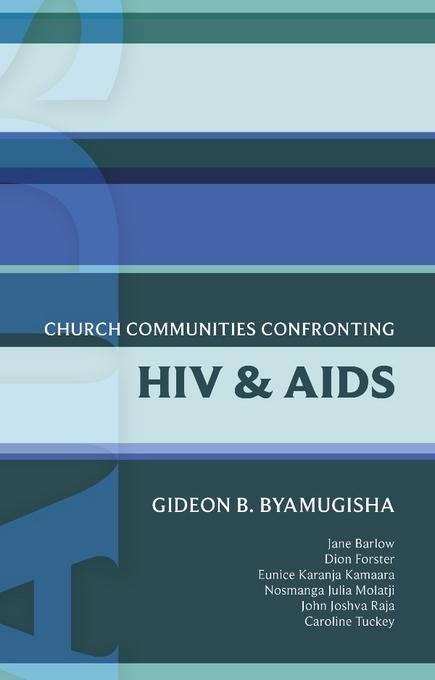 ISG 44: Church Communities Confronting HIV and AIDS EB9780281065356