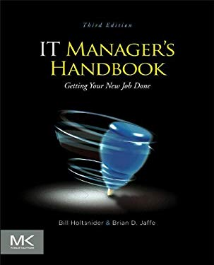 IT Manager's Handbook: Getting your new job done EB9780123914057