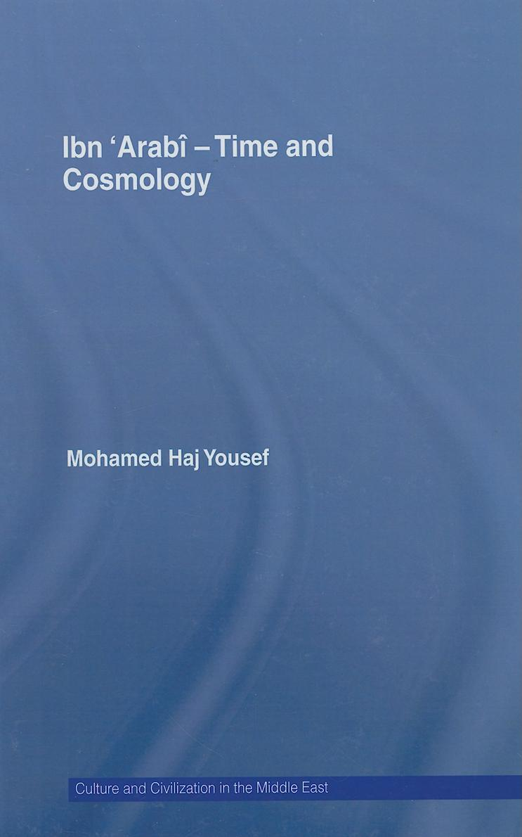 Ibn ?Arab? - Time and Cosmology EB9780203938249
