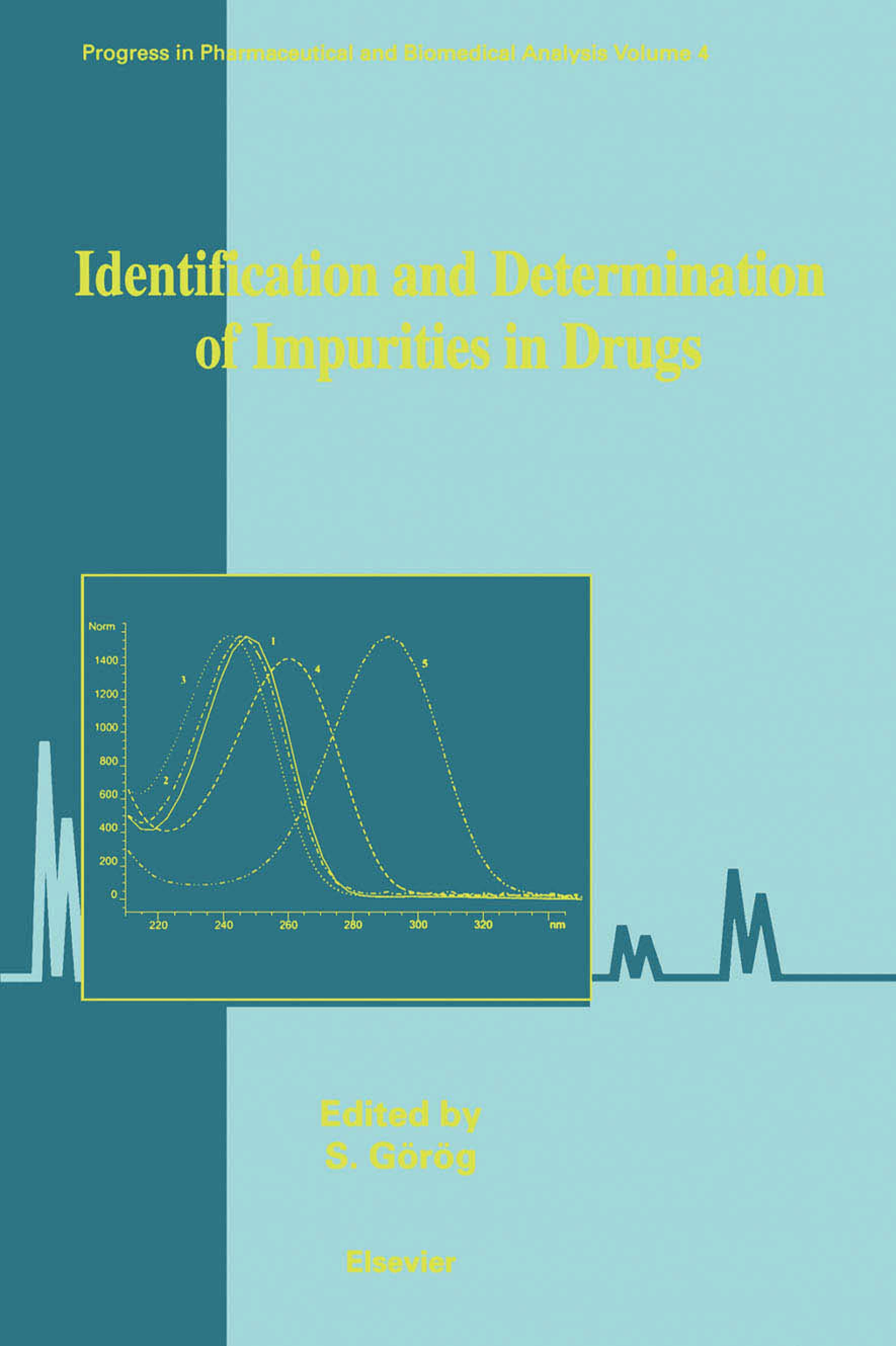 Identification and Determination of Impurities in Drugs EB9780080534404