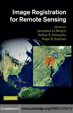 Image Registration for Remote Sensing EB9780511855696
