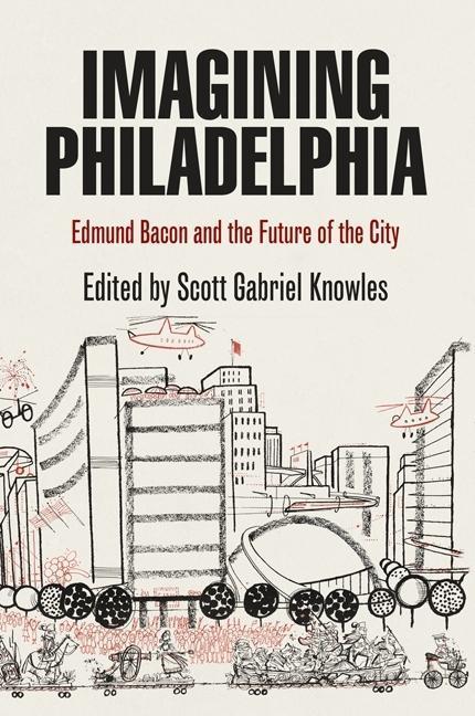 Imagining Philadelphia EB9780812205961
