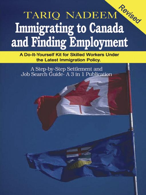Immigrating to Canada and Finding Employment EB9780973314038