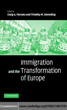 Immigration and the Transformation of Europe EB9780511243295
