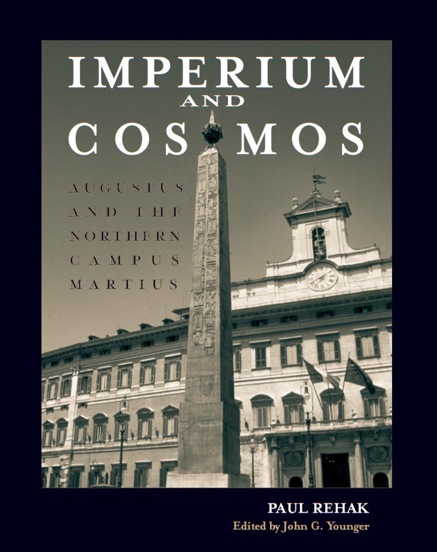 Imperium and Cosmos: Augustus and the Northern Campus Martius EB9780299220136