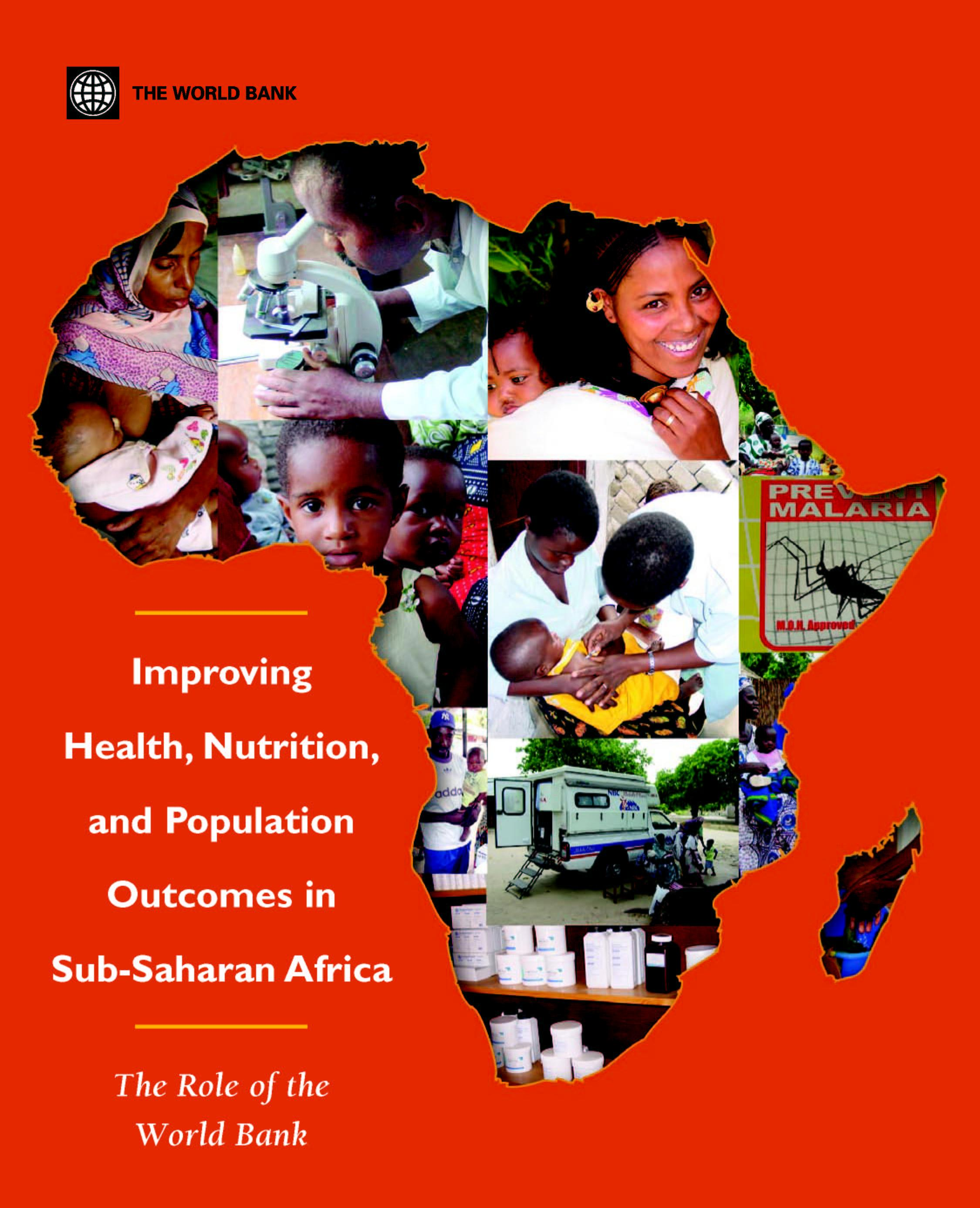 Improving Health, Nutrition and Population Outcomes in Sub-Saharan Africa: The Role of the World Bank EB9780821359648
