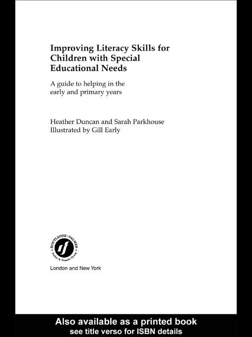 Improving Literacy Skills for Children with Special Educational Needs EB9780203470404