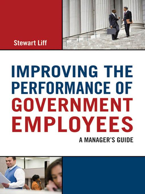 Improving the Performance of Government Employees EB9780814416235