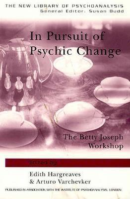 In Pursuit of Psychic Change EB9780203647189