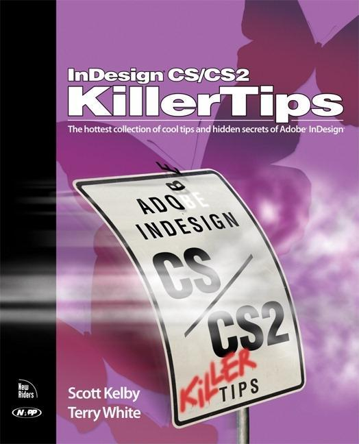 InDesign CS / CS2 Killer Tips EB9780132933438