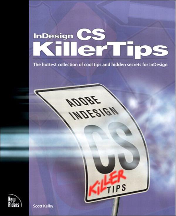 InDesign CS Killer Tips EB9780132932905