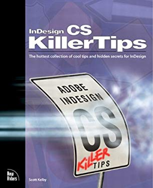 InDesign CS Killer Tips EB9780132932936