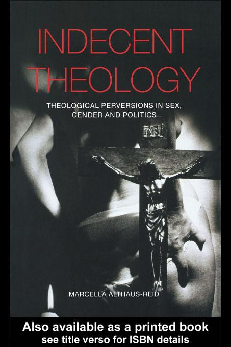 Indecent Theology EB9780203777190