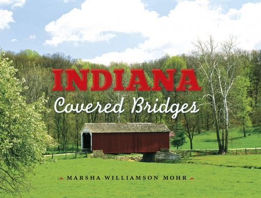 Indiana Covered Bridges EB9780253008015