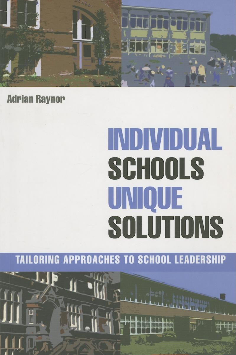 Individual Schools, Unique Solutions EB9780203421451