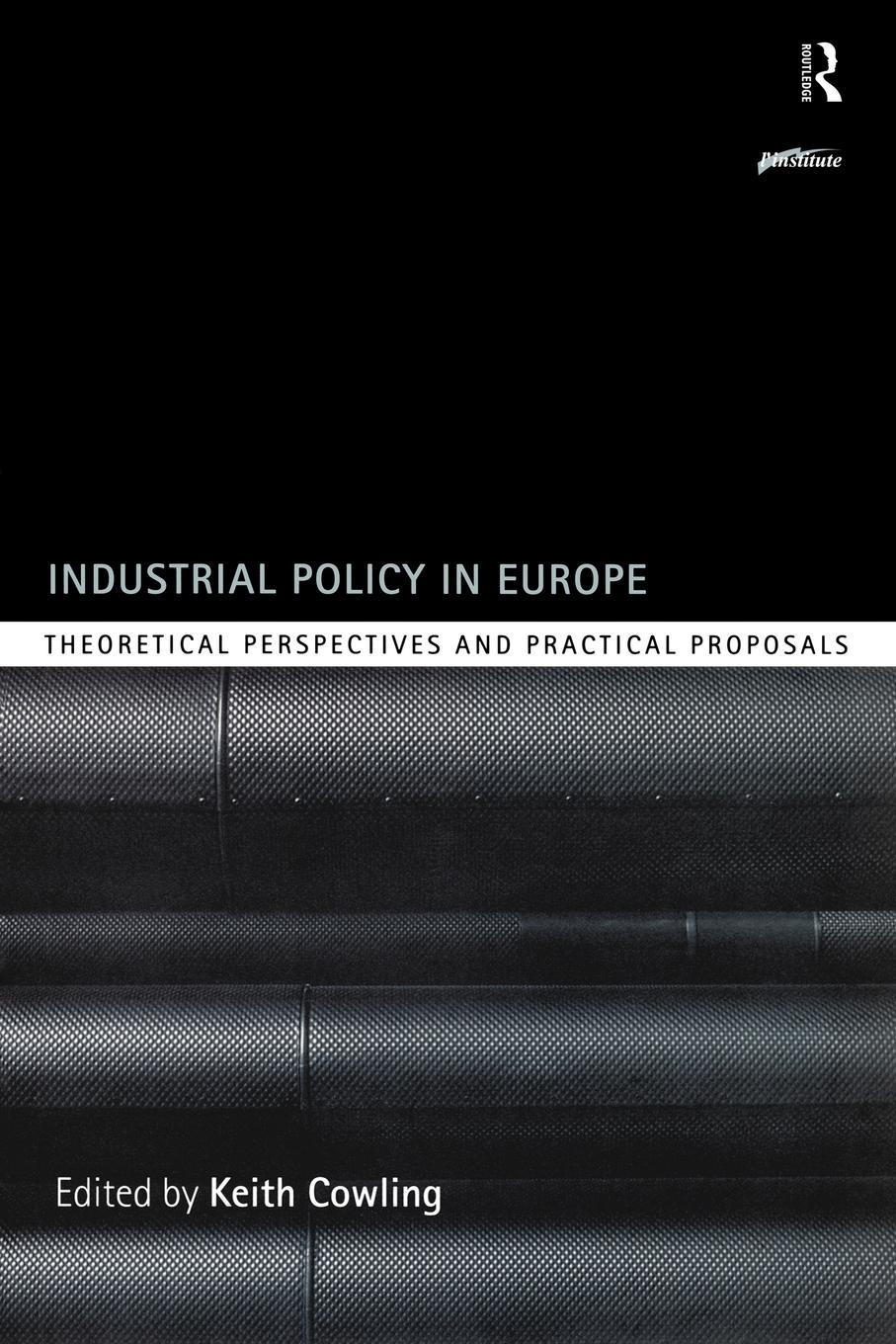 Industrial Policy in Europe EB9780203103098