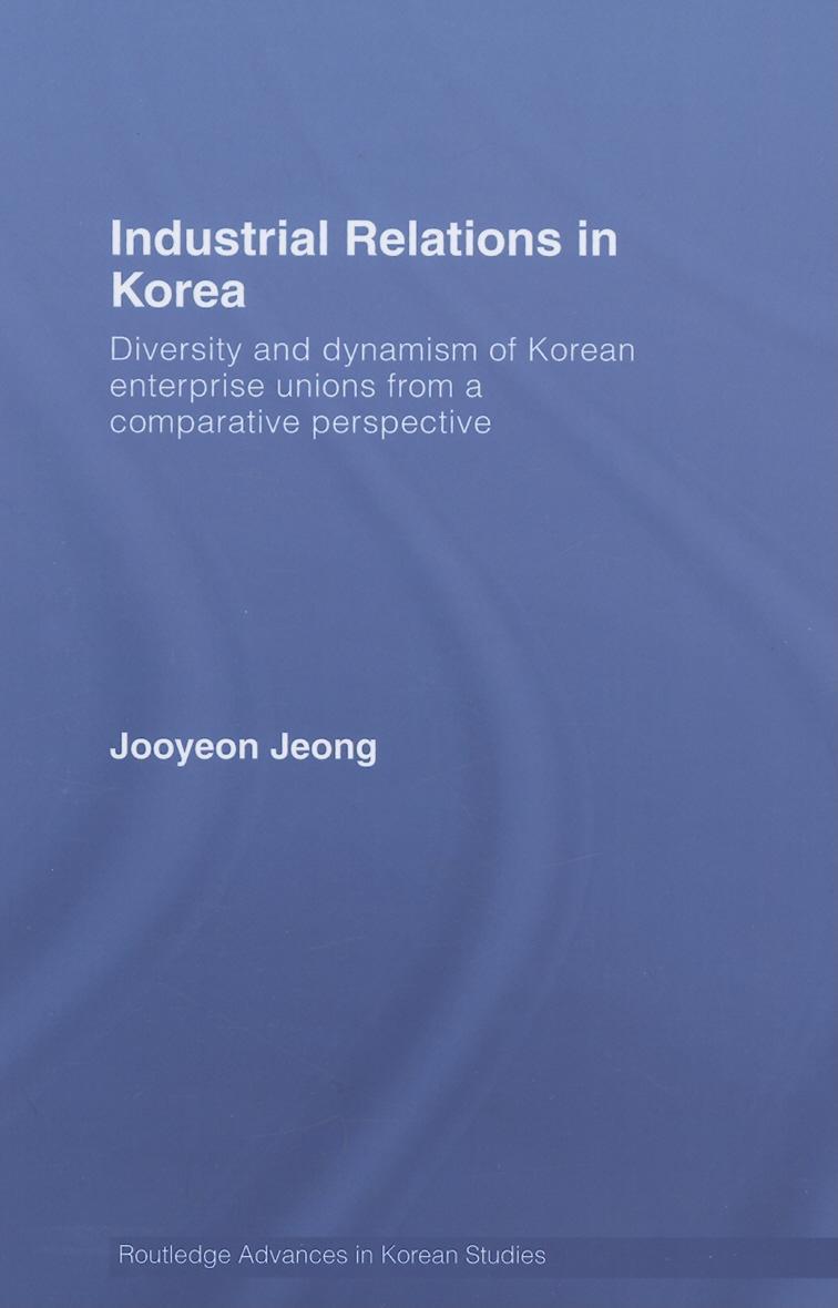 Industrial Relations In Korea EB9780203014820