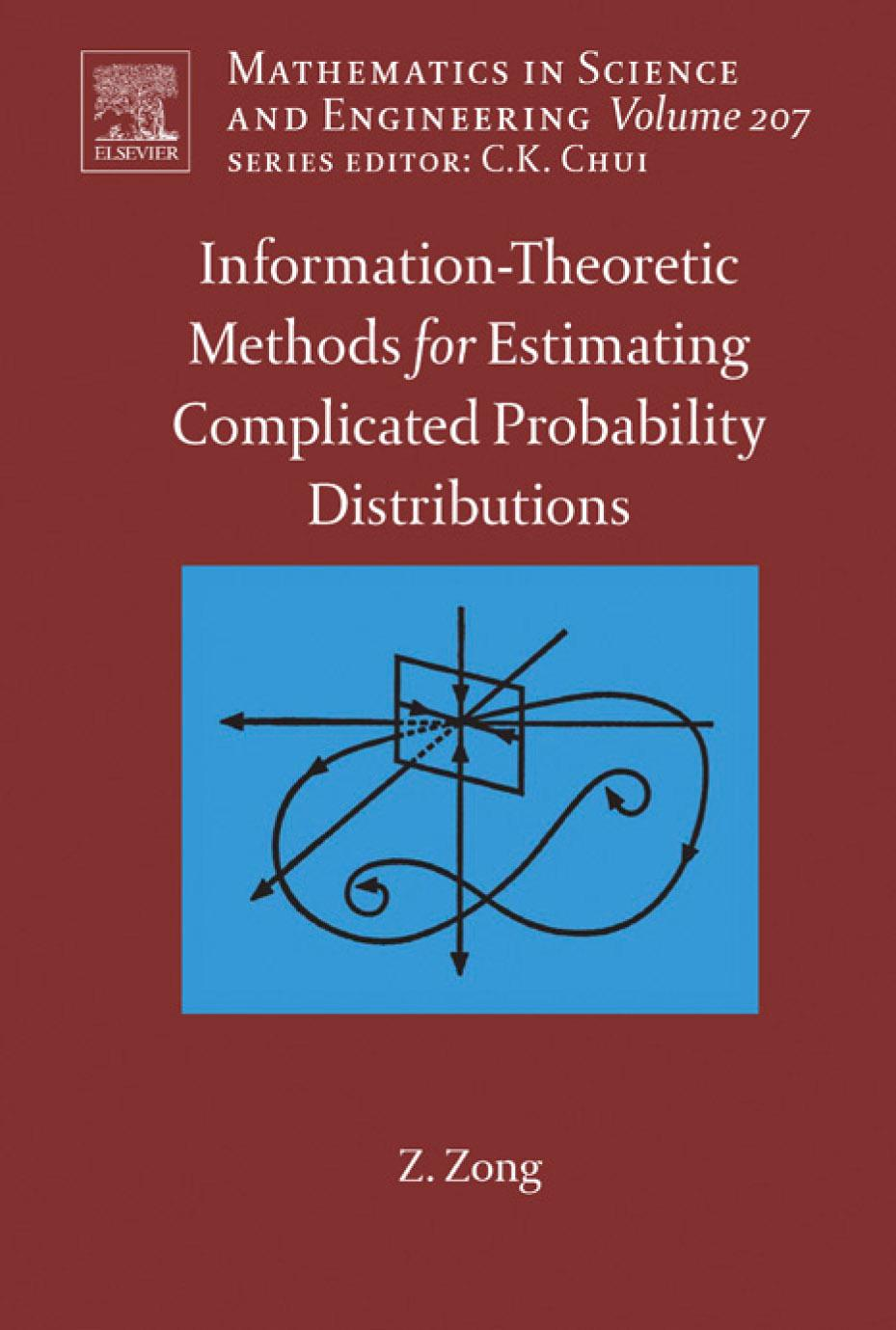 Information-Theoretic Methods for Estimating of Complicated Probability Distributions EB9780080463858