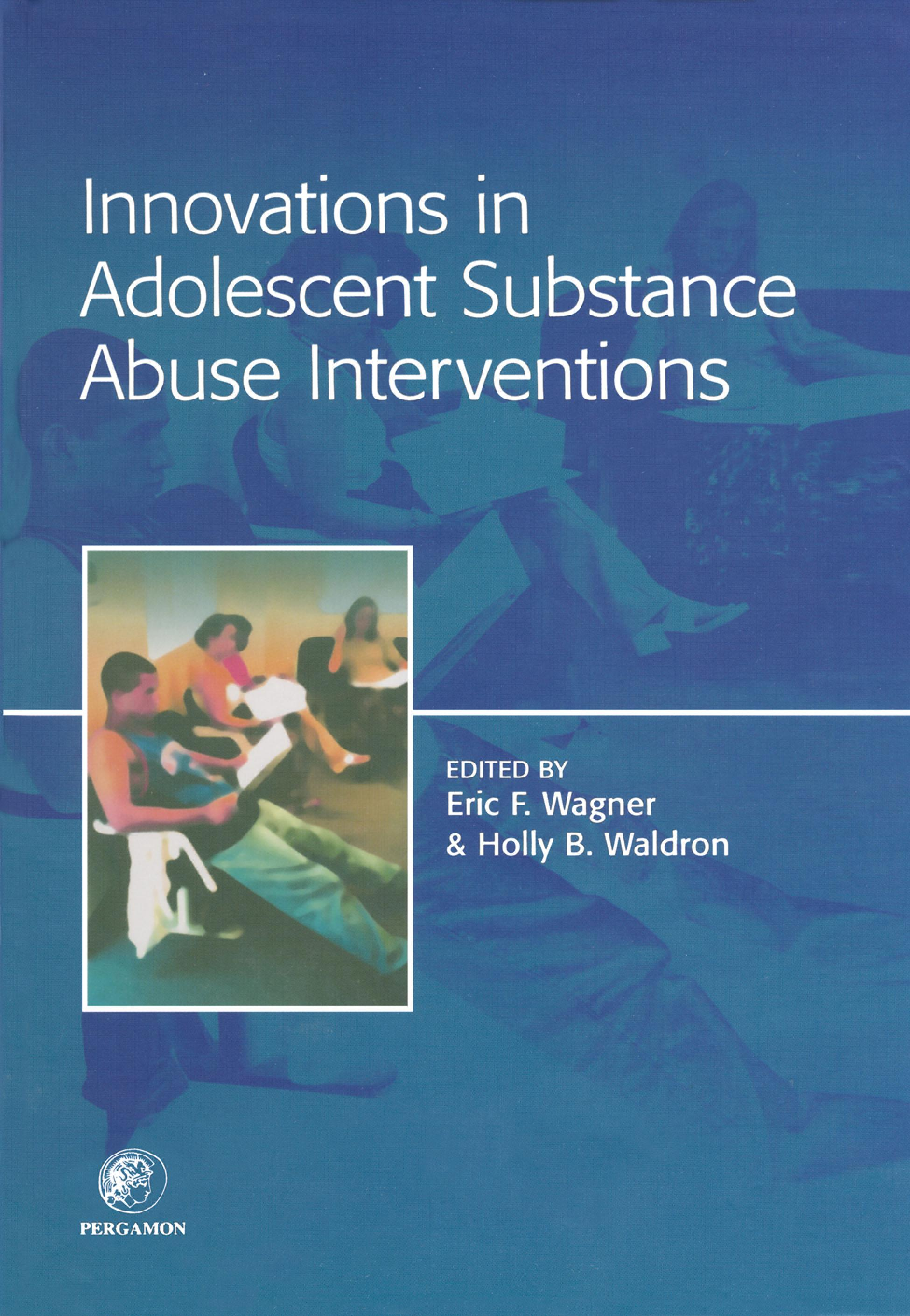 Innovations in Adolescent Substance Abuse Interventions EB9780080508771