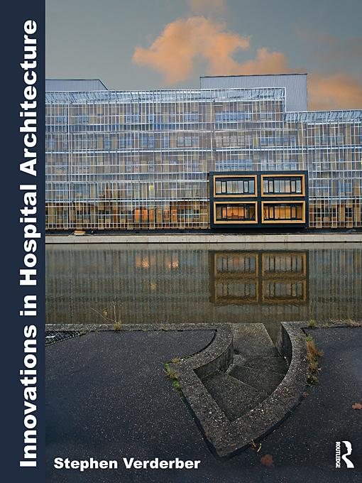 Innovations in Hospital Architecture EB9780203855751