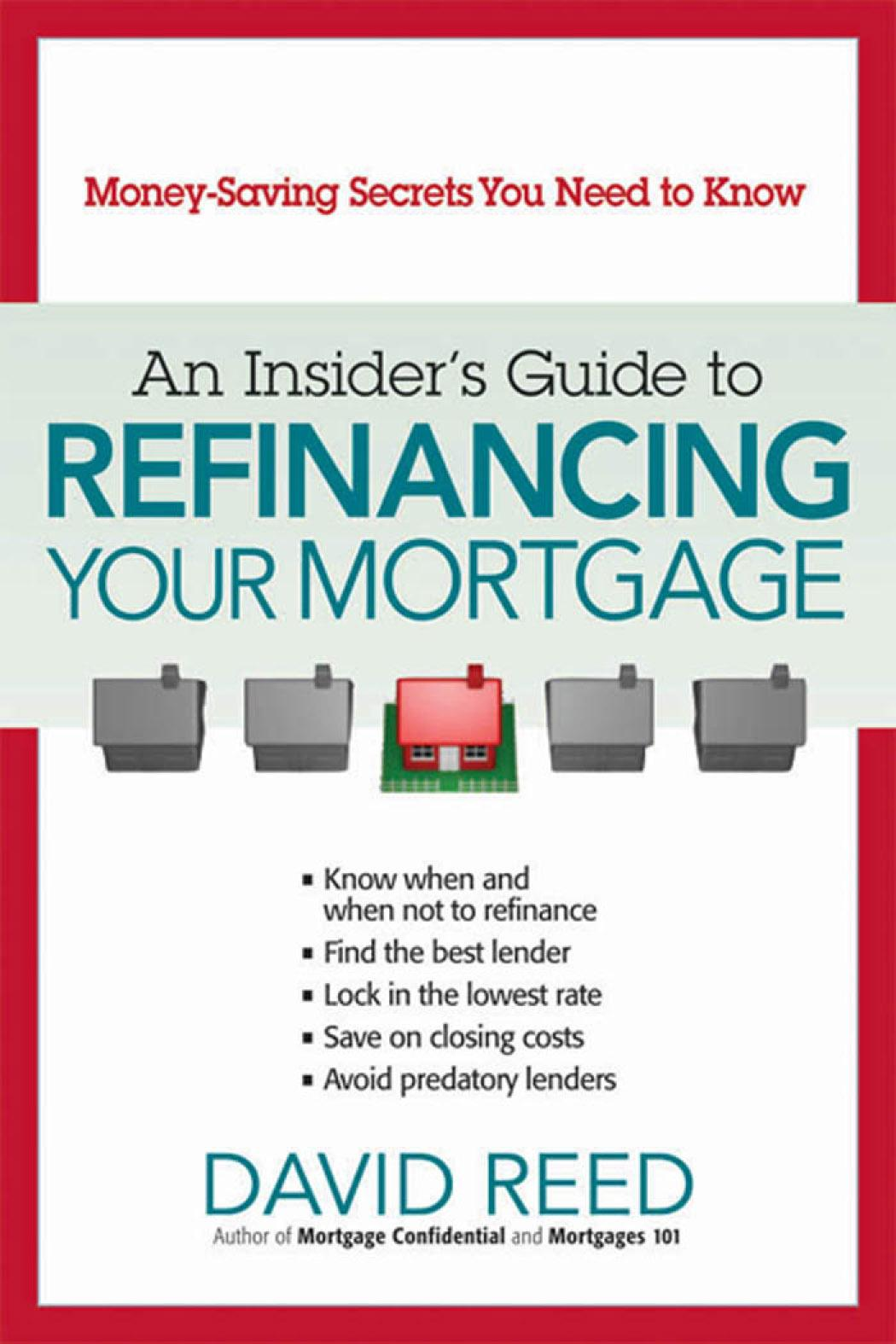 Insider's Guide to Refinancing Your Mortgage, An EB9780814410301