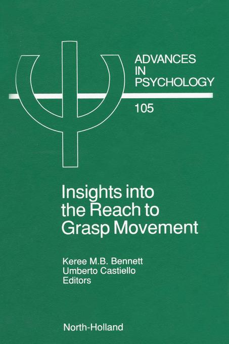 Insights into the Reach to Grasp Movement EB9780080867595
