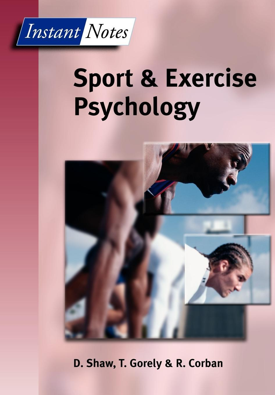 Instant Notes in Sport and Exercise Psychology EB9780203325568