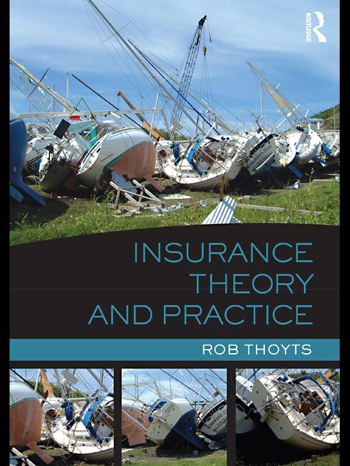 Insurance Theory and Practice EB9780203850596