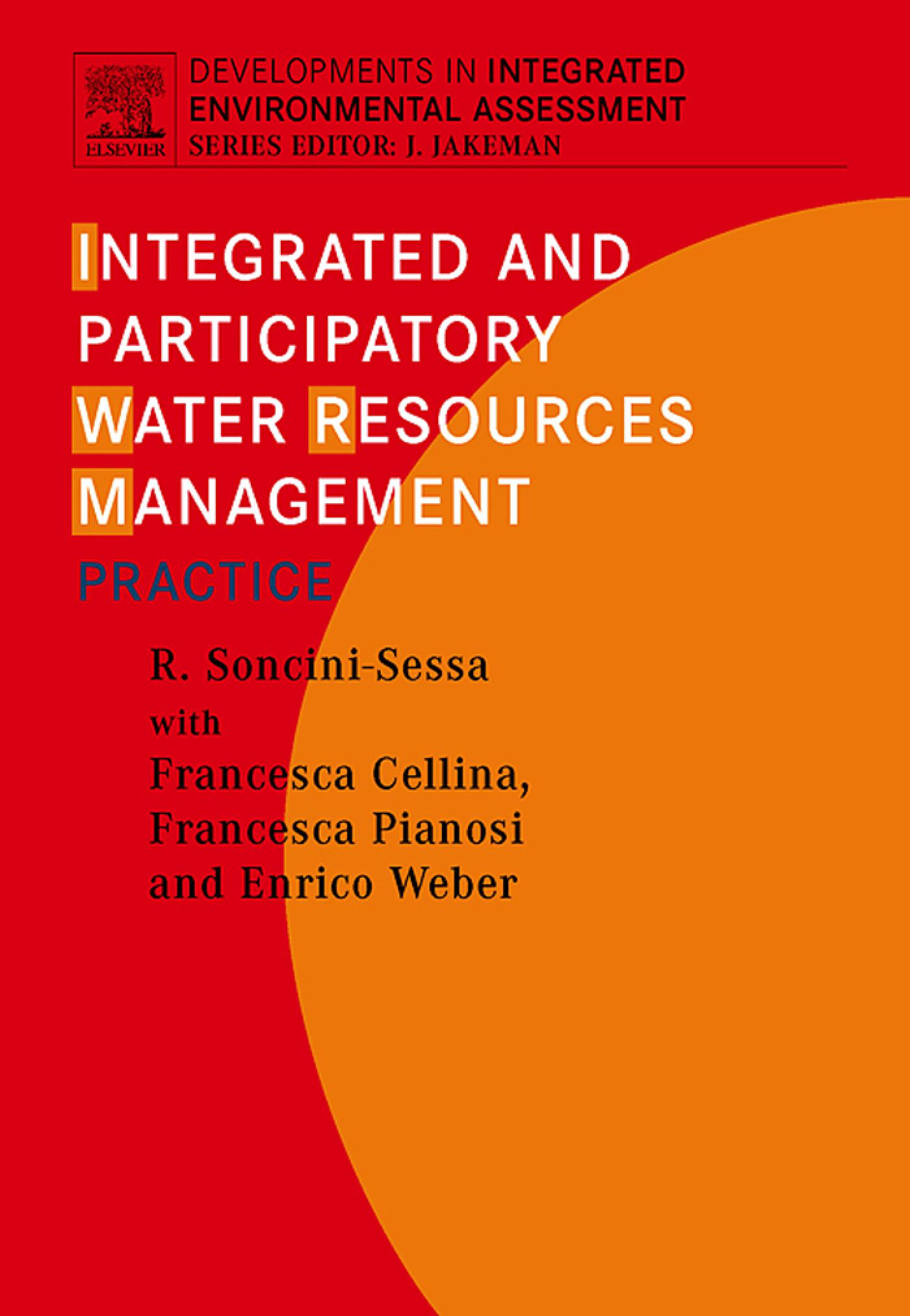 Integrated and Participatory Water Resources Management - Practice EB9780080551425