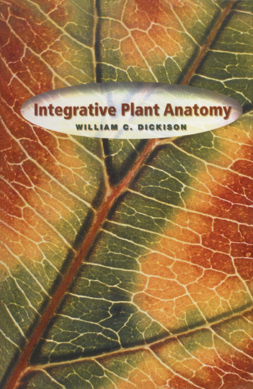 Integrative Plant Anatomy EB9780080508917