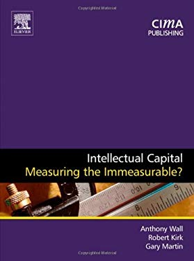 Intellectual Capital: Measuring the Immeasurable? EB9780080522104