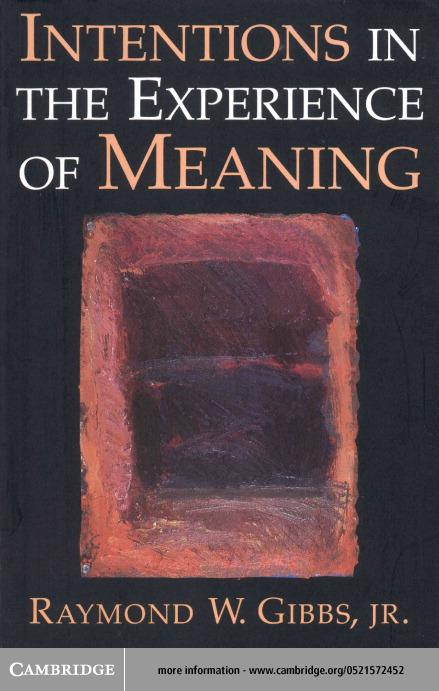 Intentions in the Experience of Meaning EB9780511038464