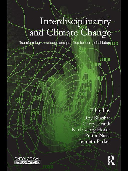 Interdisciplinarity and Climate Change EB9780203855317