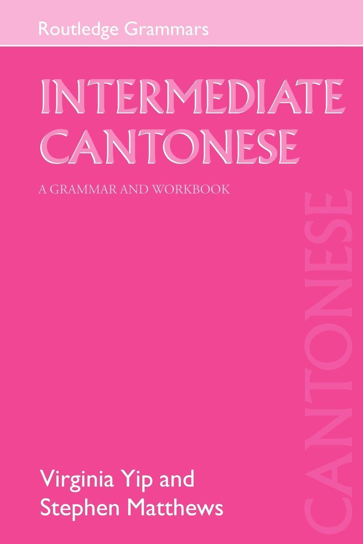 Intermediate Cantonese EB9780203455180