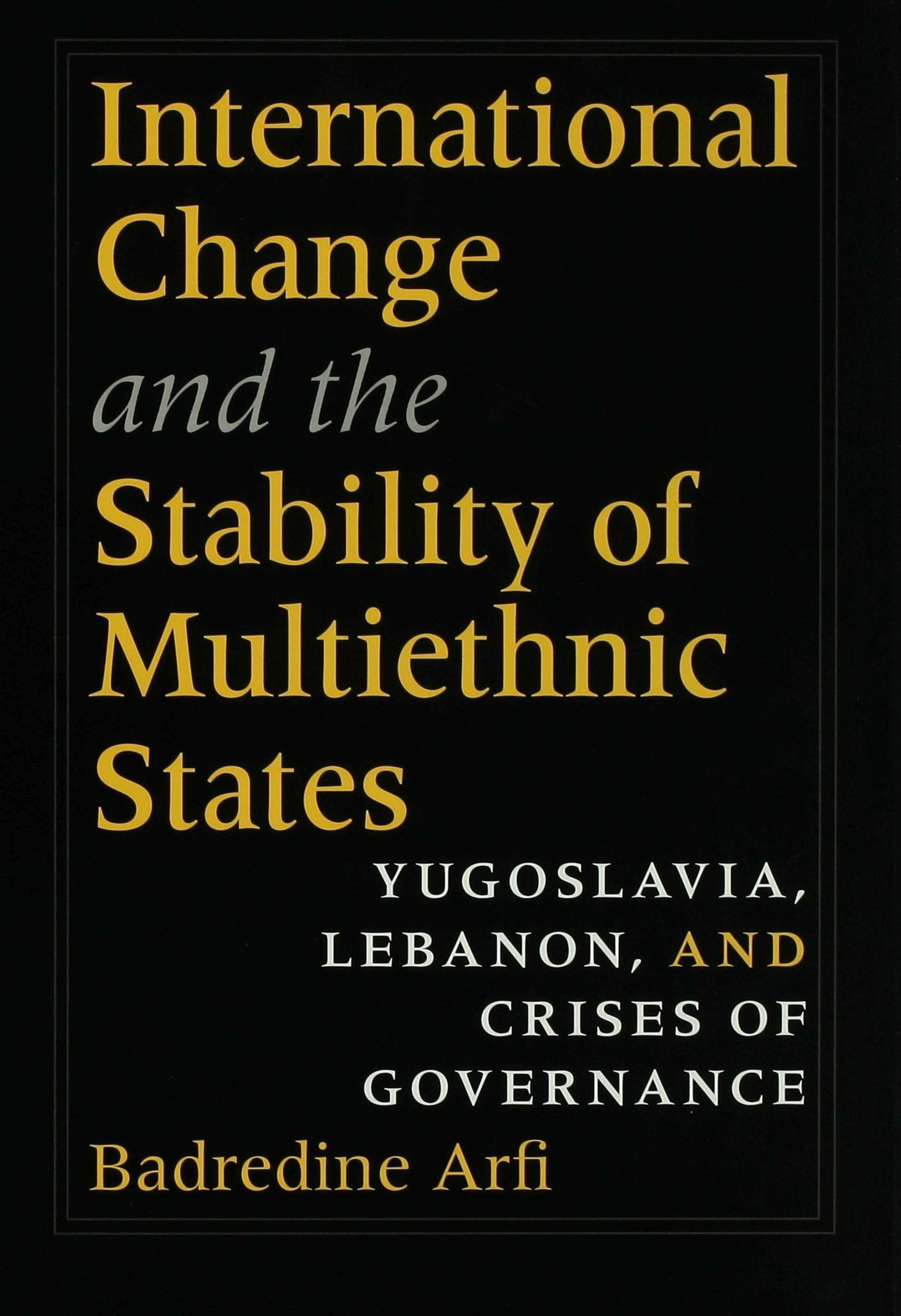 International Change and the Stability of Multiethnic States EB9780253111333