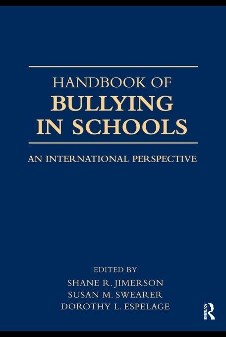 International Handbook of School Bullying EB9780203864968