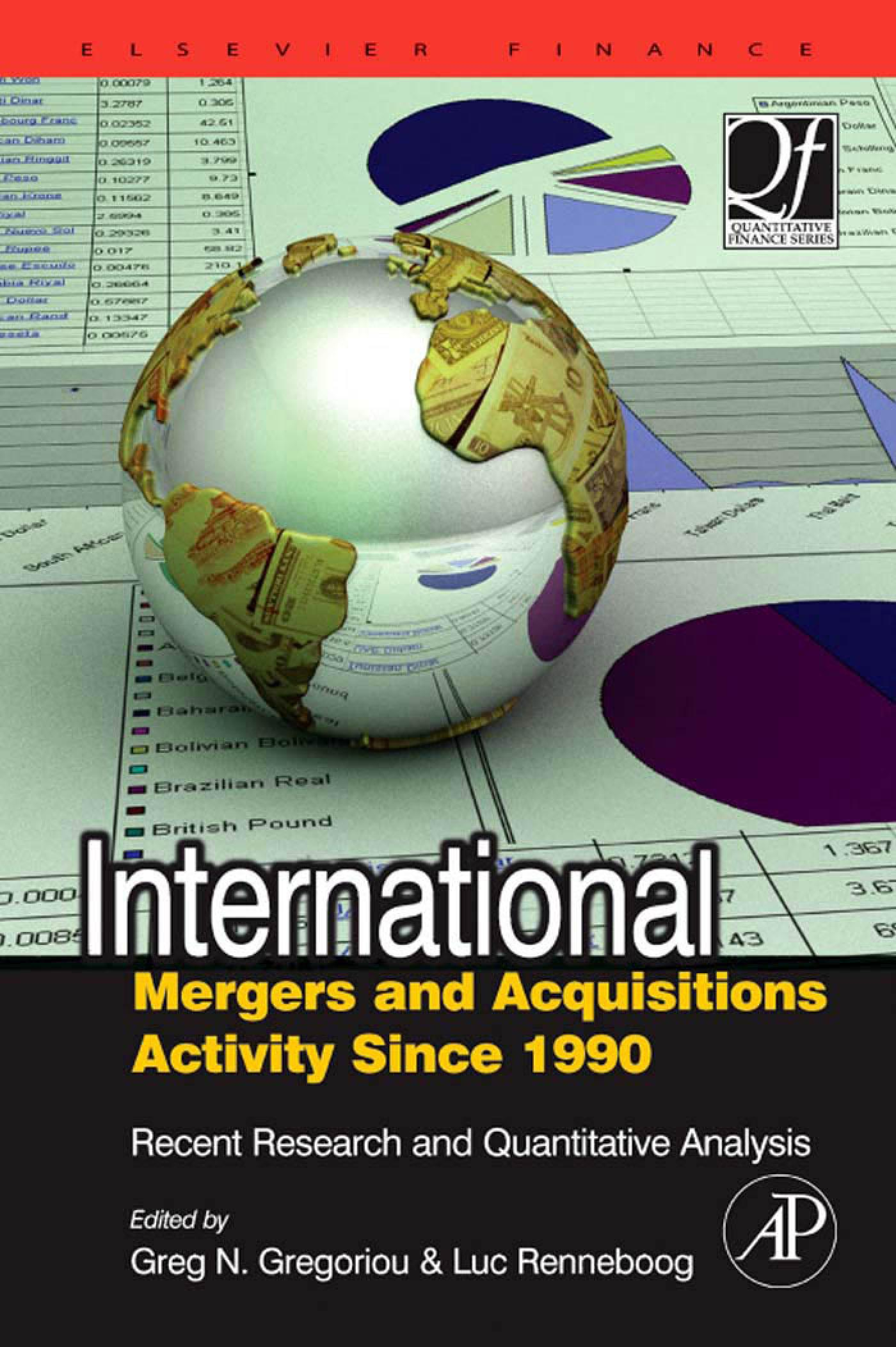 International Mergers and Acquisitions Activity Since 1990: Recent Research and Quantitative Analysis EB9780080547329