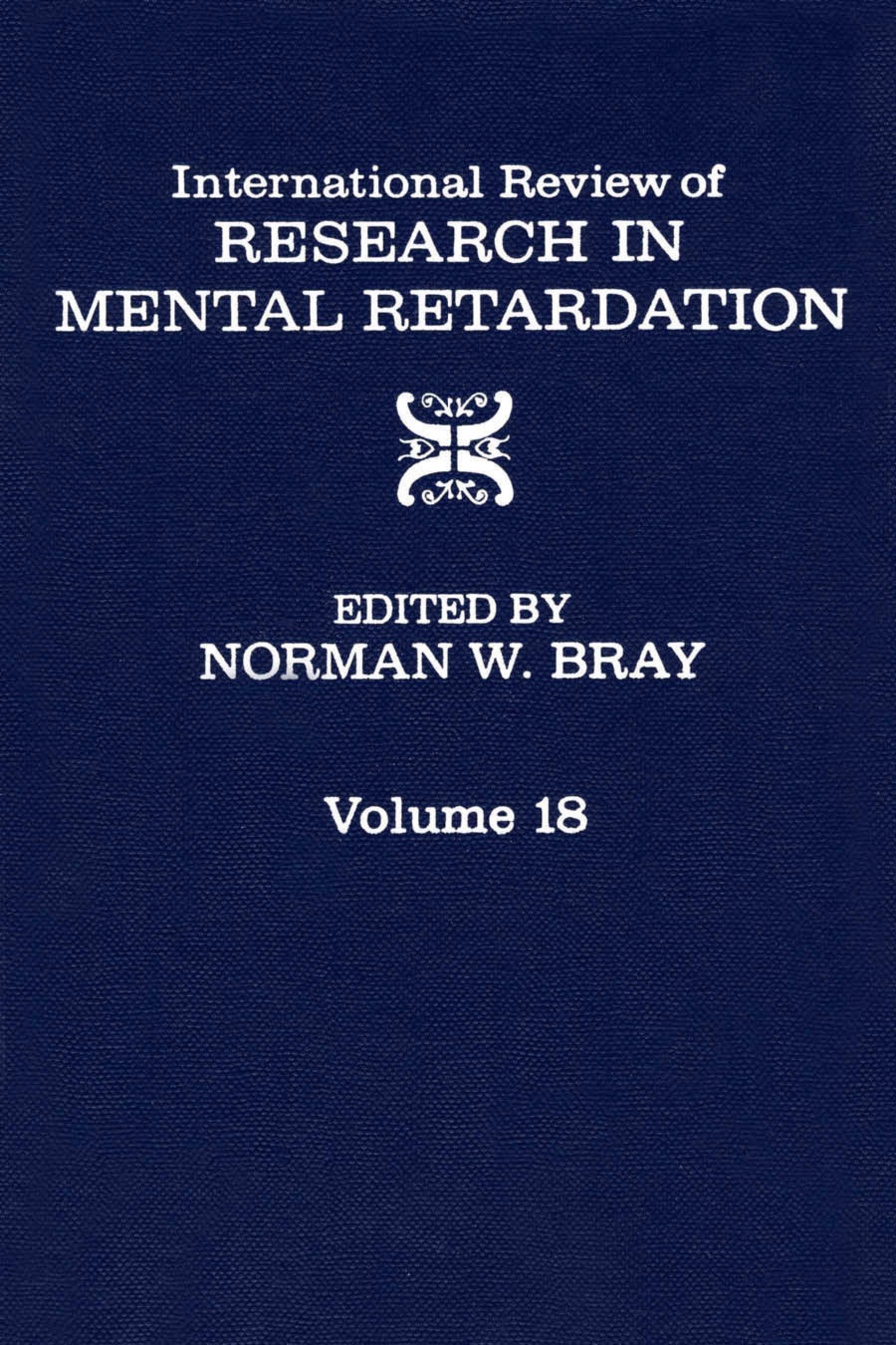 International Review of Research in Mental Retardation: Volume 18 EB9780080857961
