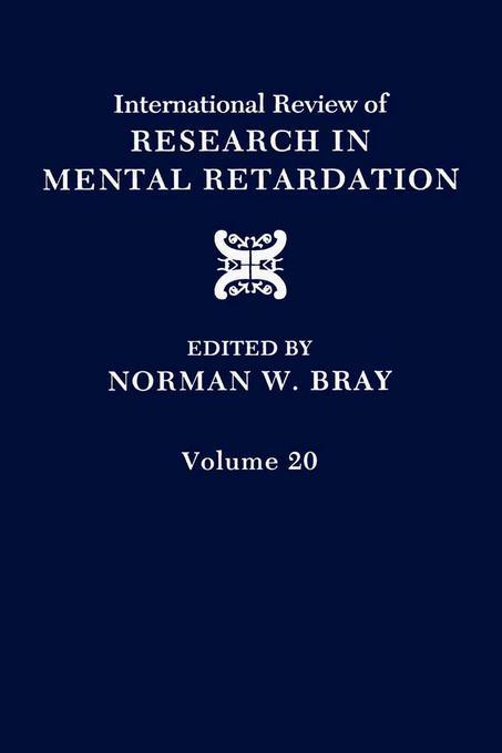 International Review of Research in Mental Retardation: Volume 20 EB9780080857985