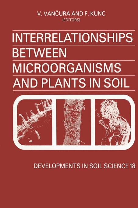 Interrelationships Between Microorganisms and Plants in Soil EB9780080869865