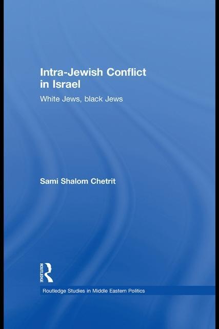 Intra-Jewish Conflict in Israel