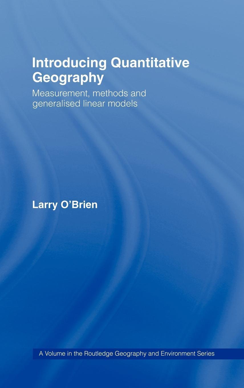 Introducing Quantitative Geography EB9780203973356