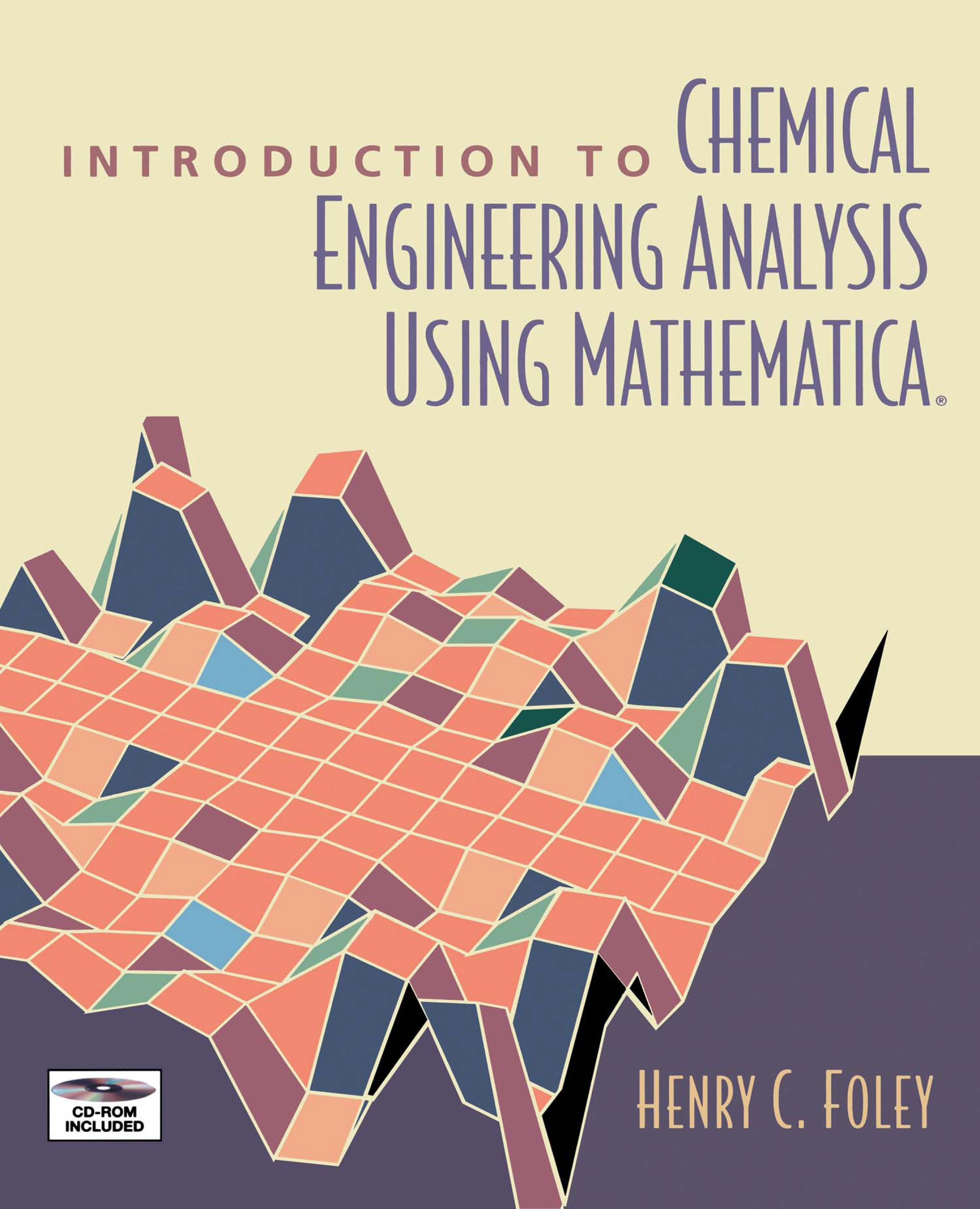 Introduction to Chemical Engineering Analysis Using Mathematica EB9780080534954