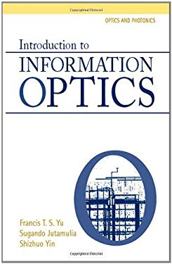 Introduction to Information Optics EB9780080509297