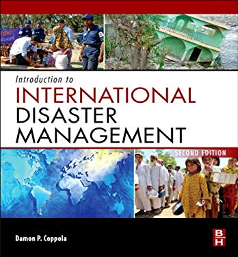 Introduction to International Disaster Management EB9780123821751