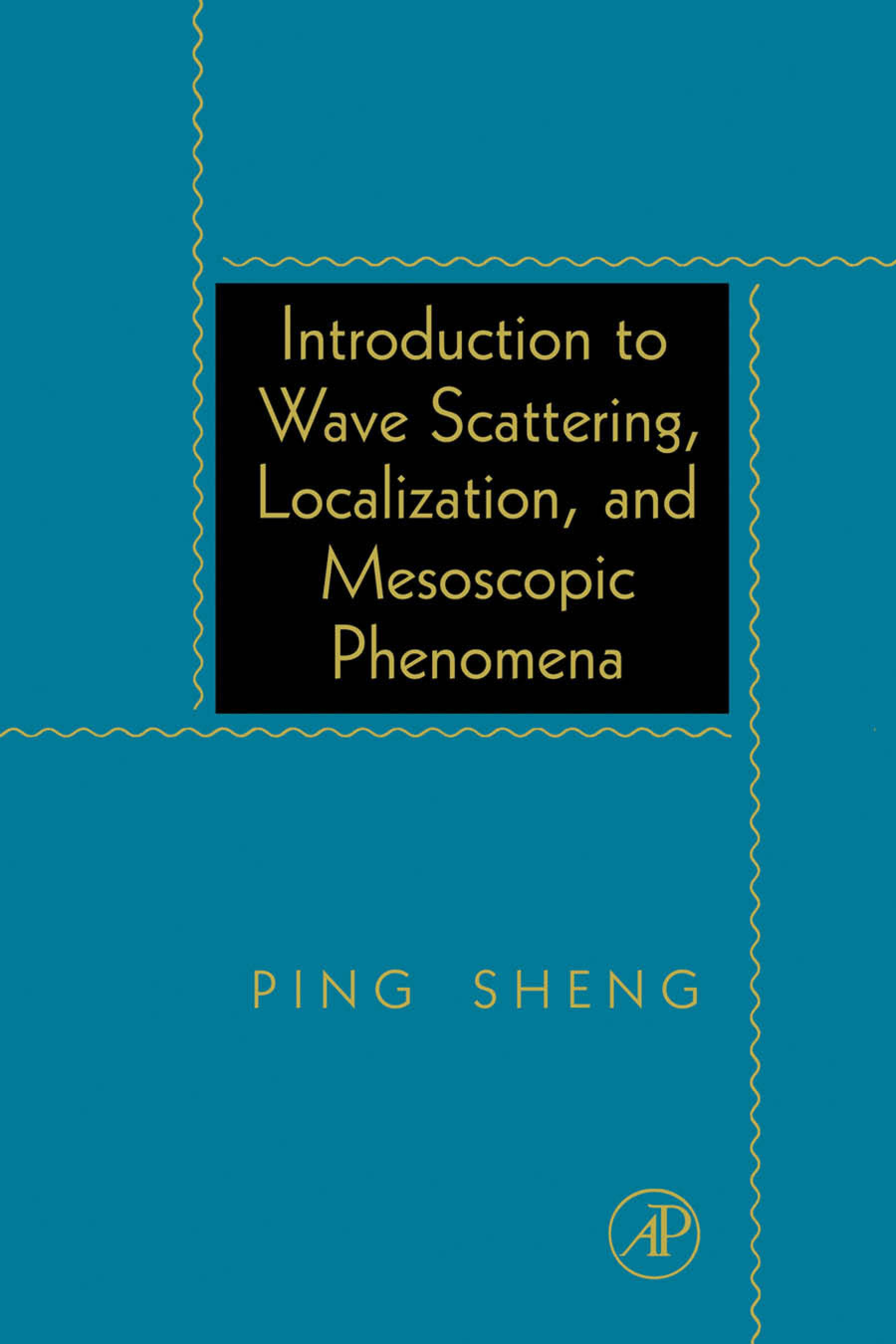 Introduction to Wave Scattering, Localization, and Mesoscopic Phenomena EB9780080535067