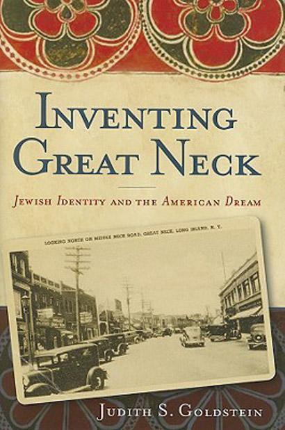 Inventing Great Neck: Jewish Identity and the American Dream EB9780813541235