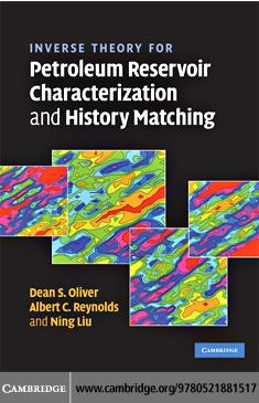 Inverse Theory for Petroleum Reservoir Characterization and History Matching EB9780511402371